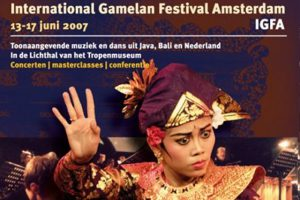 13 tm 17 jun 2007 ~ 1e International Gamelan Festival Amsterdam