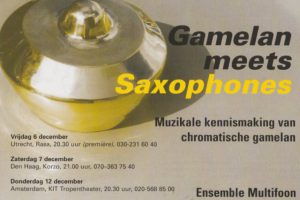 6 tm 19 dec 2002 ~ Gamelan meets Saxophone