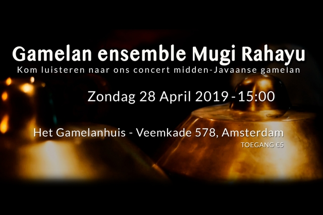 28 April 2019 ~ Gamelan & Dans door Mugi Rahayu