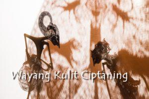 12 Mei 2019 ~ Wayang Kulit Ciptaning