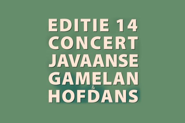 24 nov 2019 ~ 14e Editie Gamelan en Dans