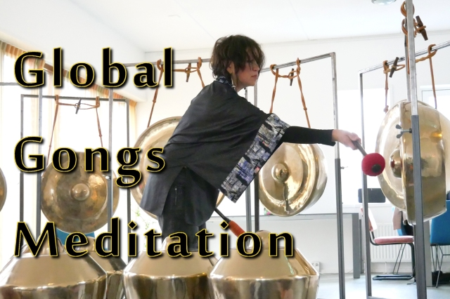 11 Juli – 6 Aug ~ Workshops Global Gongs Meditation