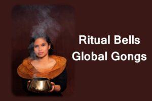 18 September 2021 ~ Ritual Bells
