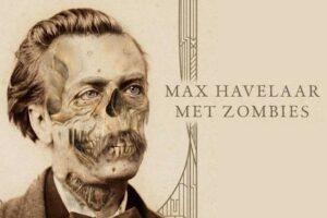 27 Oktober 2021 ~ Max Havelaar met Zombies